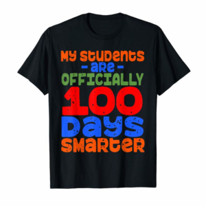 Trends 100th Day Of School Teacher Shirt - 100 Days Smarter