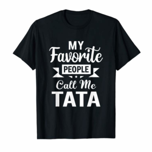 Trends My Favorite People Call Me Tata Christmas Gift T-Shirt