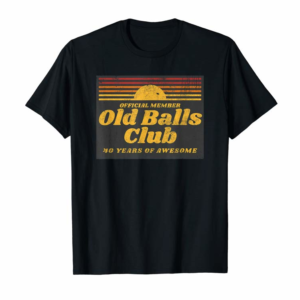 Shop Mens Funny 40th Birthday Old Balls Club 40 Years Of Awesome T-Shirt