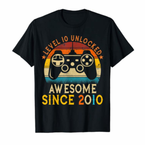 Buy Now Level 10 Unlocked Awesome Since 2010 10th Birthday Gamer T-Shirt