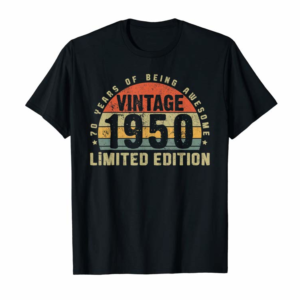 Adorable Vintage 1950 Limited Edition Outfit Retro 70th Birthday Gift T-Shirt