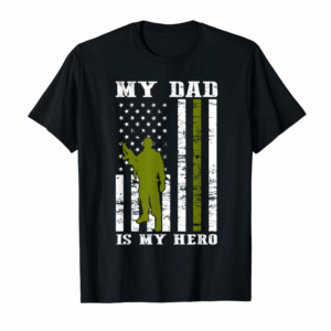 Buy My Dad Is My Hero-Army Dad Father's Day And 4th Of July T-Shirt