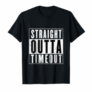 Buy Kids Straight Outta Timeout Toddler Childs Youth T Shirt
