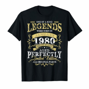 Buy Legends January 1980 40th Birthday Gifts For 40 Years Old T-Shirt