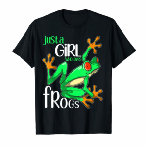 Adorable Just A Girl Who Loves Frogs Gift For Women And Girls Frog T-Shirt