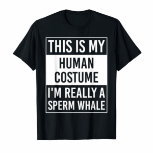 Cool I'm Really Sperm Whale Funny Christmas Gift T-Shirt
