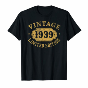 Adorable 81 Years Old 81st Birthday Anniversary Gift Limited 1939 T-Shirt