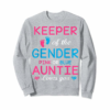 Adorable Keeper Of The Gender Auntie Loves You T-Shirt