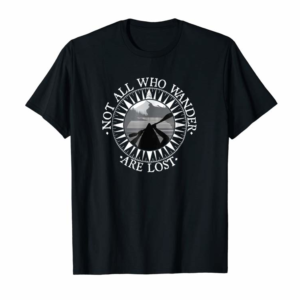 Buy Now Not All Those Who Wander Are Lost Kayak Shirt Kayaking Gift