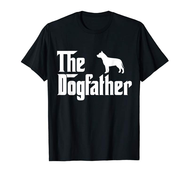 Shop The Dogfather Pit Bull T-Shirt Funny Father Dog Lover Gift
