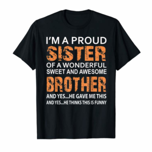 Trending Im A Proud Sister Of Awesome Brother Funny Christmas 2019 T-Shirt
