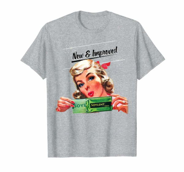 Order Now New & Improved Soylent Green Is People Tee