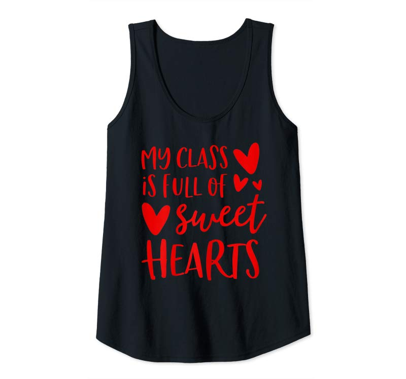 Buy Womens Valentines Day Teacher Shirt My Class Is Full Of Sweethearts T-Shirt