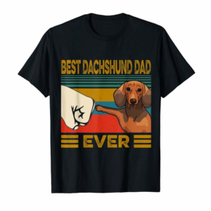 Buy Now Best Dachshund Dad Ever T-Shirt