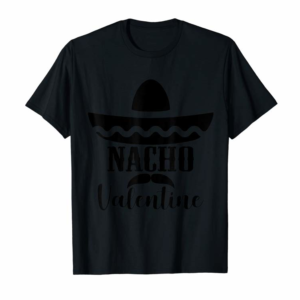 Adorable Valentines Day Nacho Love Heart Funny Pink Red Graphic Tee T-Shirt