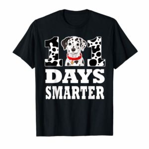 Cool Dog 101 Days Smarter Dalmatian Funny Gift T-Shirt