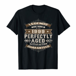 Order Legends Were Born In 1999 21st Birthday Gift 21 Year Old T-Shirt