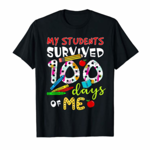 Adorable My Students Survived 100 Days Of Me T-Shirt