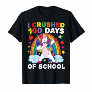 Buy I Crushed 100 Day Of School Unicorn Teacher Student Boy Girl T-Shirt