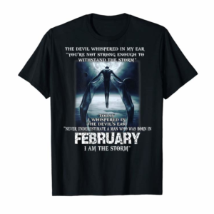 Order Now Mens Never Underestimate A Man Who Is Born In February Birthday T-Shirt