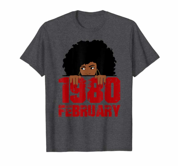Buy Now Queen Born In February 1980 40th Birthday Black Women Gift T-Shirt