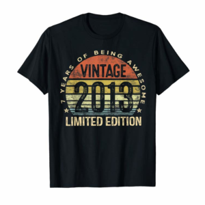 Adorable 7 Year Old Gifts Vintage 2013 Limited Edition 7th Birthday T-Shirt