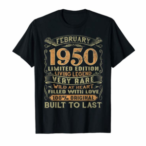 Buy Now Vintage 70 Years Old February 1950 70th Birthday Gift Ideas T-Shirt