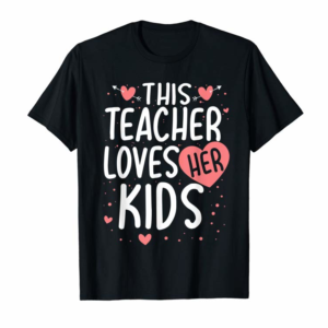 Adorable This Teacher Loves Her Kids Valentines Day Gifts T-Shirt