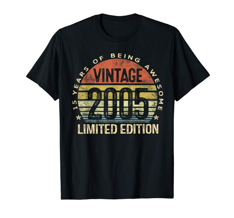 Trending 15 Year Old Gifts Vintage 2005 Limited Edition 15th Birthday T-Shirt