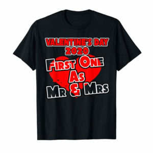 Cool Matching First Valentine's Day Married Mr & Mrs 2020 Present T-Shirt