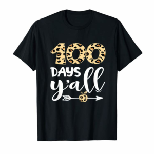 Adorable Leopard Printed 100 Days Y'all Funny 100th Day Of School T-Shirt