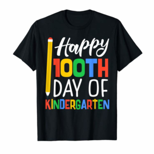 Buy Now Happy 100th Day Of Kindergarten For Teacher And Students T-Shirt