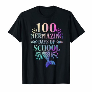 Cool 100 Days Of School Shirt For Girls Mermaid Happy 100th Day T-Shirt