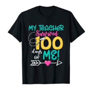 Shop Kids Funny 100th Day Of School My Teacher Survived 100 Days Of Me T-Shirt