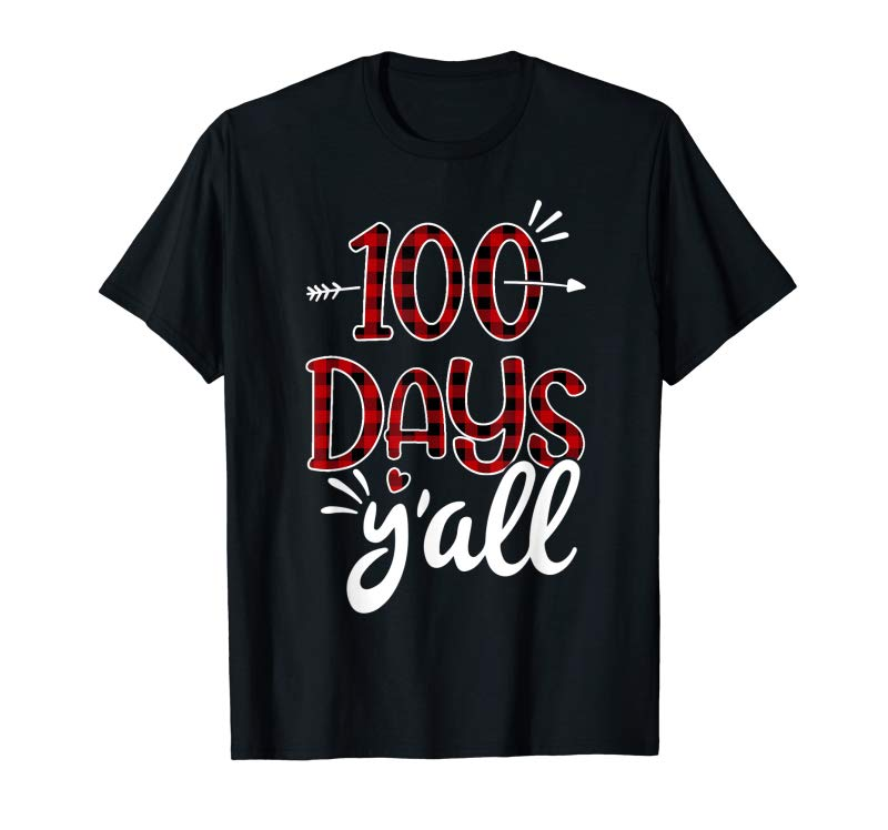 Trending Red Plaid 100 Days Y'all 100th Day Of School Student Teacher T-Shirt