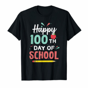 Trends Happy 100th Day Of School 100 Days Student Teacher Kids Gift T-Shirt