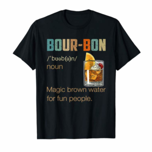 Cool Bourbon Definition Magic Brown Water Vintage Drinking Gift T-Shirt