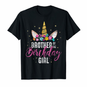 Adorable Brother Of The Birthday Girl Sibling Gift Unicorn Birthday T-Shirt