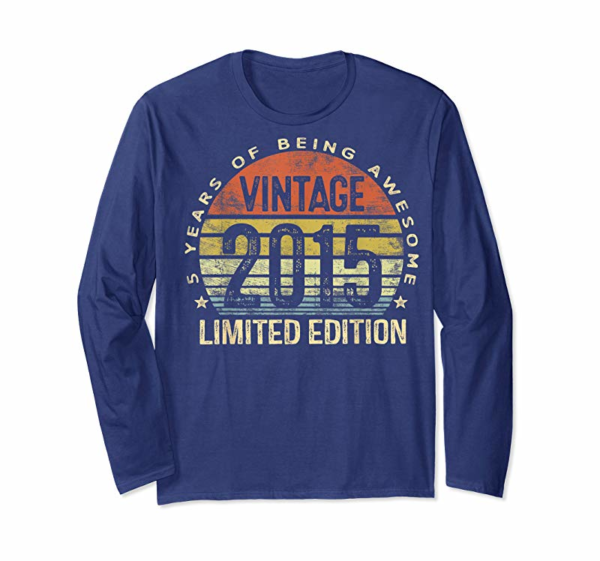 Order 5 Year Old Gifts Vintage 2015 Limited Edition 5th Birthday T-Shirt