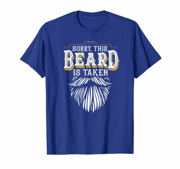 Cool Mens Sorry This Beard Is Taken Country Retro Valentines Day Gift T-Shirt
