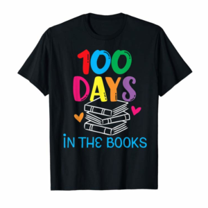Order 100 Days In The Books - Book Lover English Reading Teacher T-Shirt