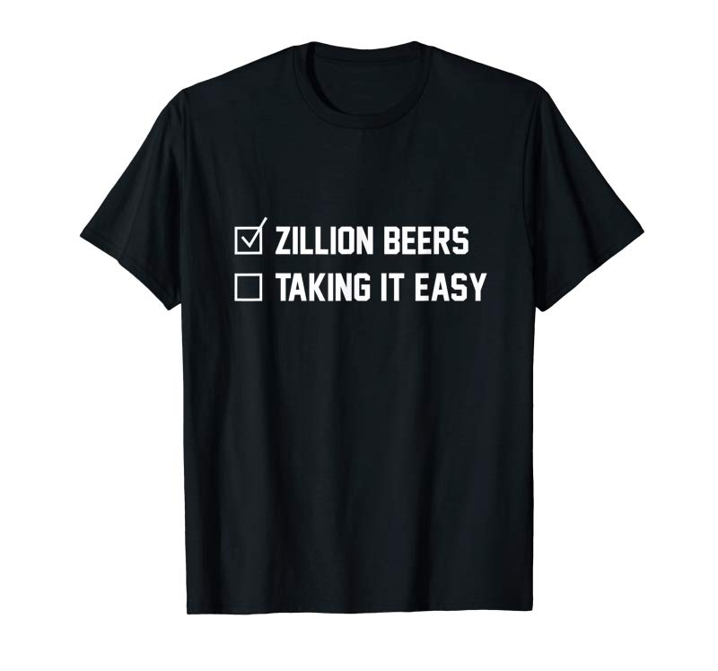 Buy Now Barstool Sports Zillion Beers Taking It Easy T-Shirt