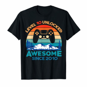 Order Now Level 10 Unlocked Birthday 10 Years Old Awesome Since 2010 T-Shirt