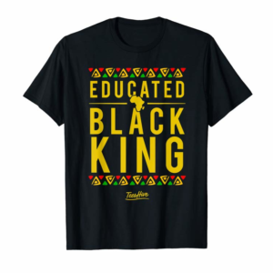 Cool Educated Black King Pro Black Proud African American T-Shirt