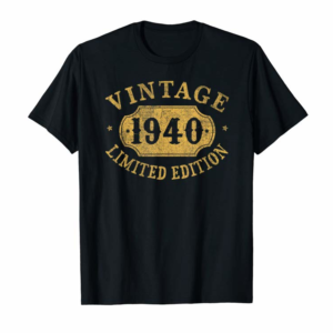 Adorable 1940 80 Years Old 80th Birthday Gift Idea Vintage Limited T-Shirt