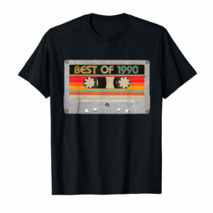 Shop Best Of 1990 30th Birthday Gifts Cassette Tape Vintage T-Shirt