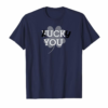 Shop Funny Lucky You (not Fuck You) Graphic T-Shirt