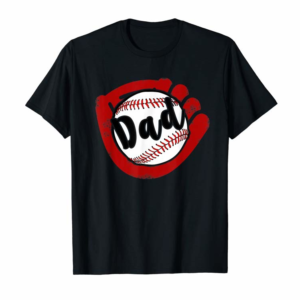 Cool Baseball Dad T Shirt For Baseball Softball Mom T-Shirt