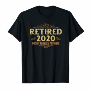 Adorable Retired 2020, Retirement Gifts For Men & Women, Funny T-Shirt