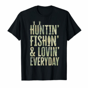 Buy Now Hunting Fishing Loving Every Day Shirt, Fathers Day Camo T-Shirt